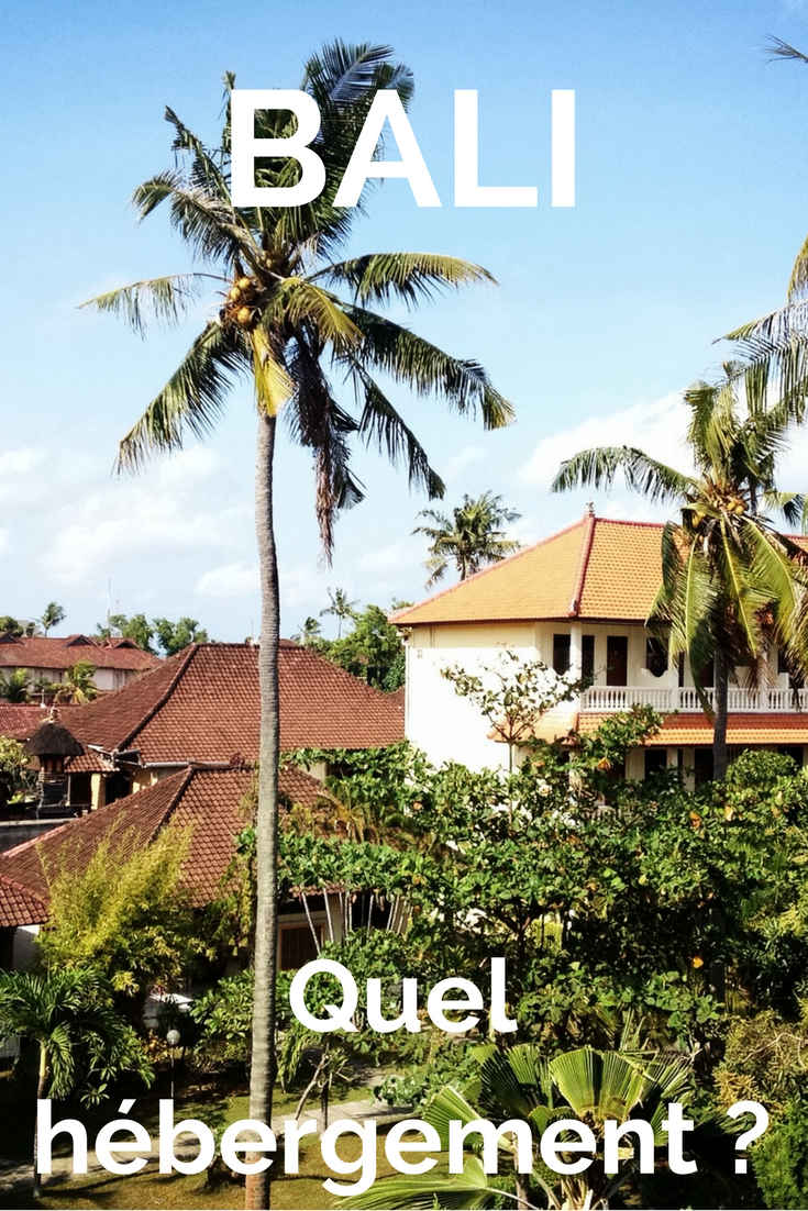 Bien se loger à Bali : à quoi faut-il penser | Indonésie