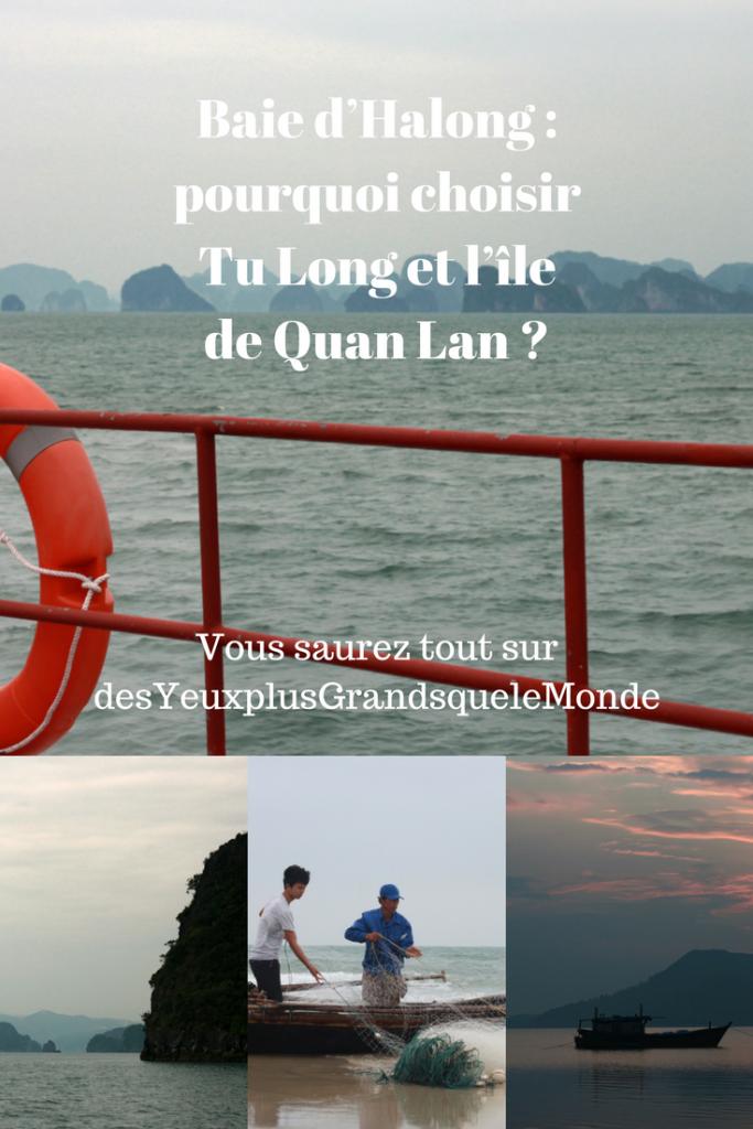 Baie d\'Halong : pourquoi choisir Tu Long et l\'île de Quan Lan ?