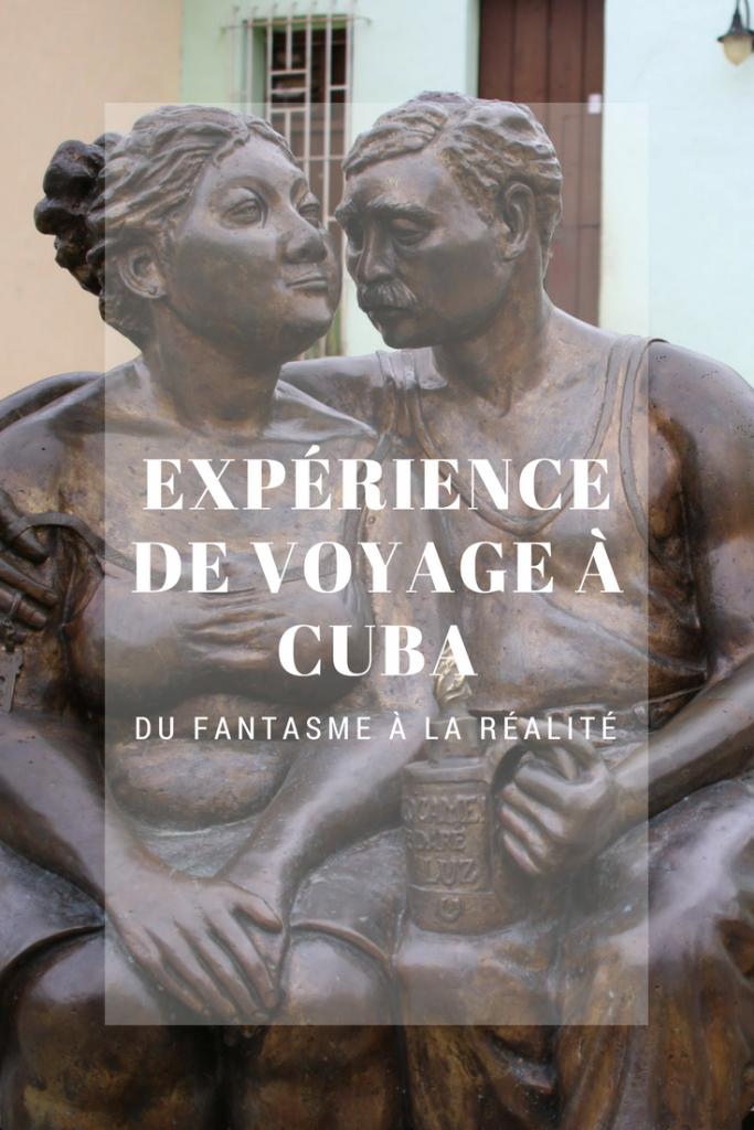 Expérience de voyage à Cuba - du fantasme à la réalité