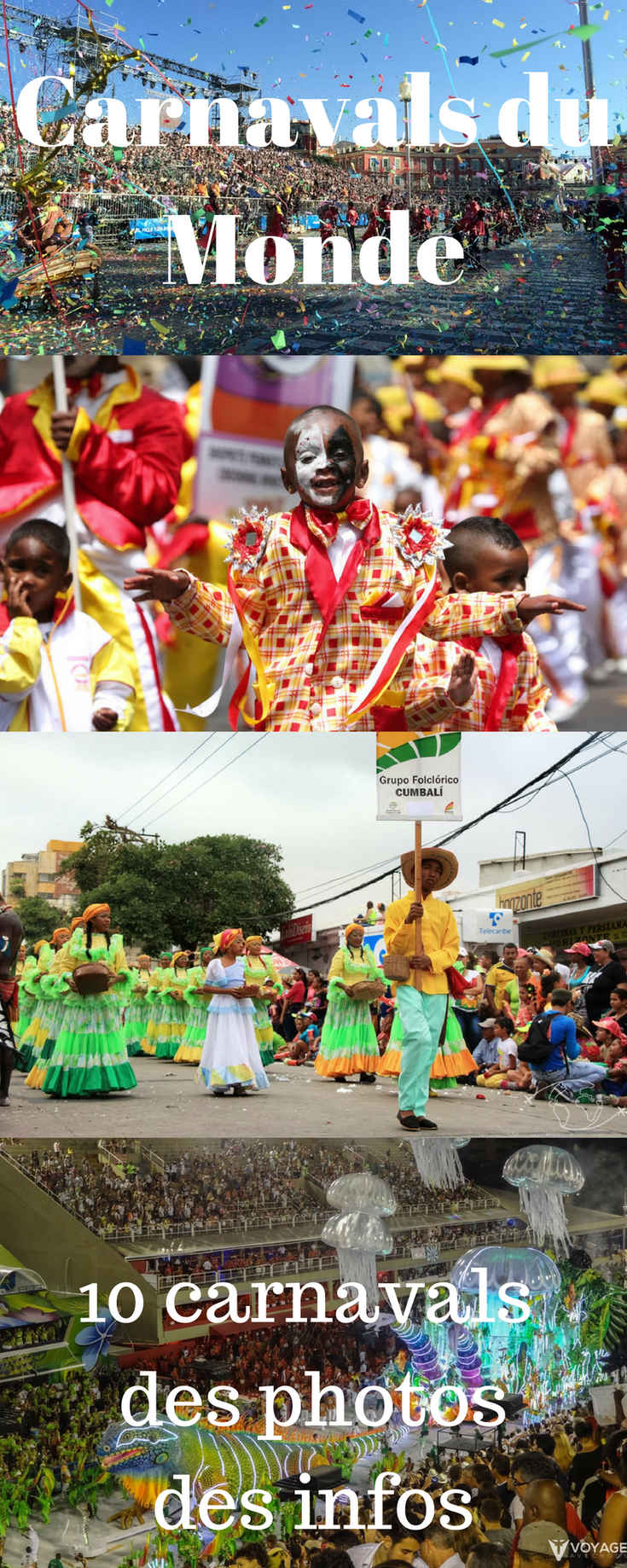 Plongez dans la Culture Carnaval et découvrez 10 expériences de Carnavals du Monde ! Du Vécu, des Photos, des Infos, tout pour inspirer vos prochains voyages festifs ! #carnaval #carnavals #rio #barranquilla #nice #dunkerque