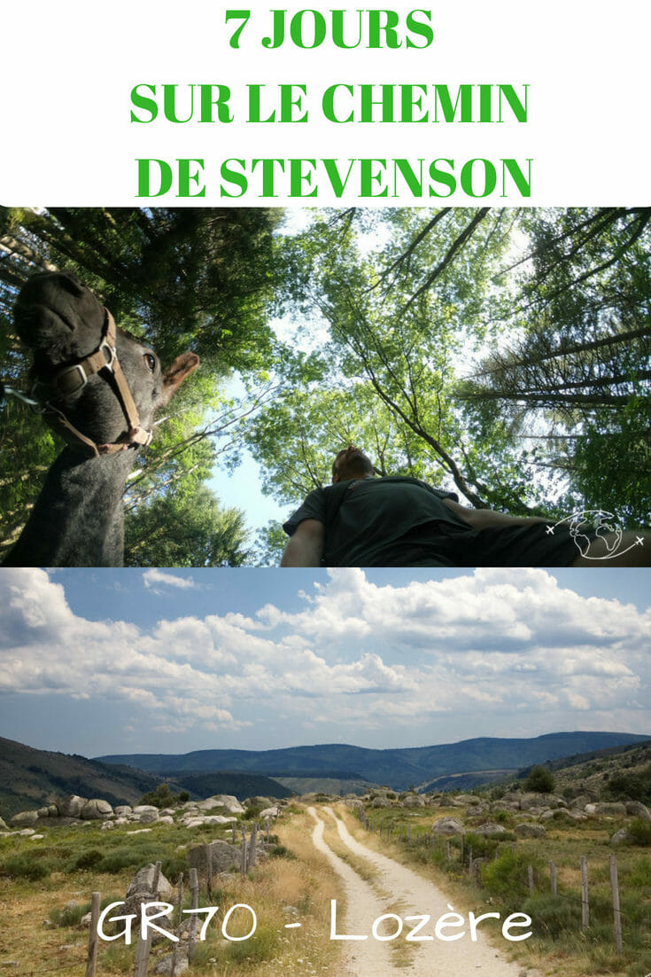 7 jours de Randonnée Itinérante sur le Chemin de Stevenson à travers la Lozère, mon Expérience, le Descriptif des étapes, des Infos et Conseils Pratiques