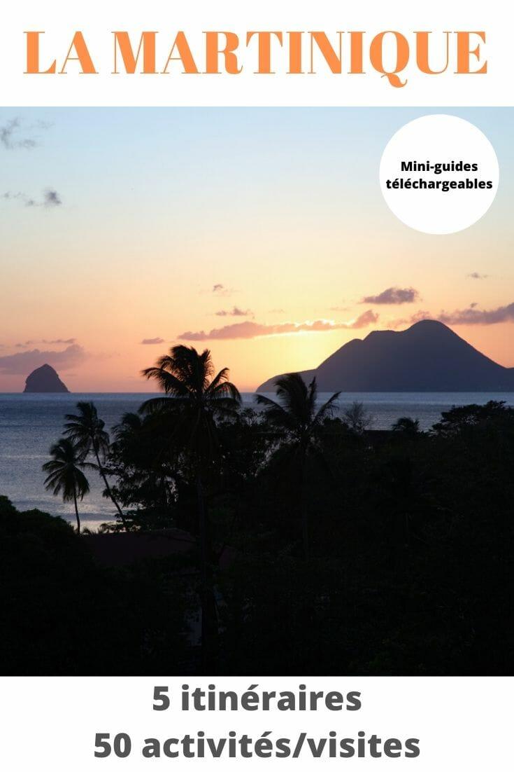 Martinique | 5 Itinéraires, 50 Visites & Activités pour découvrir l\'île
