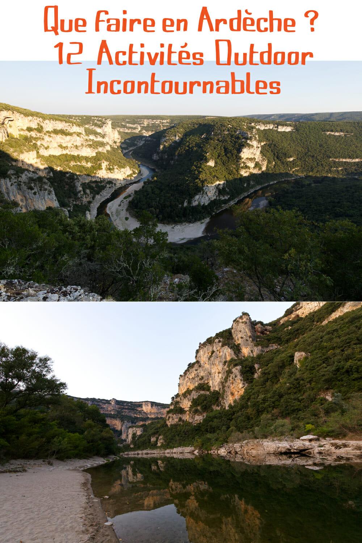 Que Faire en Ardèche ? 12 Activités Outdoor Incontournables